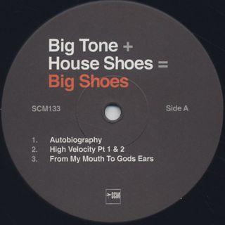 Big Tone + House Shoes / Big Shoes label