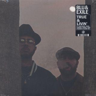 Blu & Exile / True & Livin'