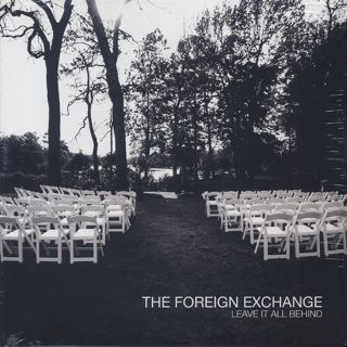 Foreign Exchange / Leave It All Behind