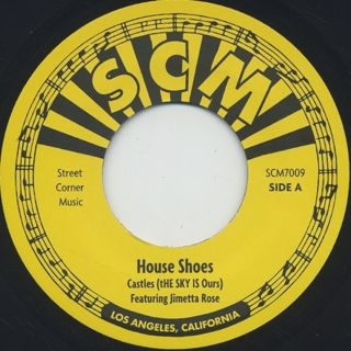 House Shoes / Castles (The Sky Is Ours)