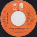 Jacksons / Blame It On The Boogie