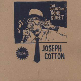 Joseph Cotton / The Sound Of Bond Street