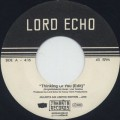 Lord Echo / Thinking Of You c/w Rhythm 77-1