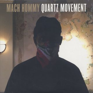 Mach Hommy / Quartz Movement