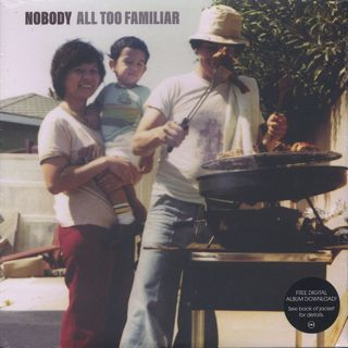 Nobody / All Too Familiar