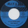 Pat Kelly / It's A Good Day c/w Version-1