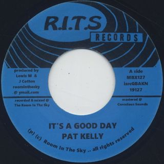 Pat Kelly / It's A Good Day c/w Version