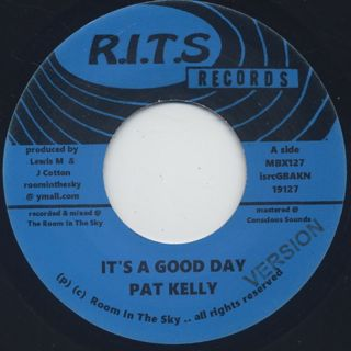 Pat Kelly / It's A Good Day c/w Version back