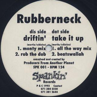 Rubberneck / Driftin'