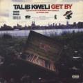 Talib Kweli / Get By