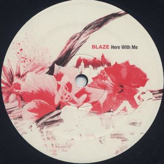Blaze / Here With Me label