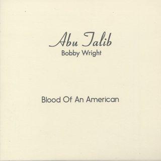 Bobby Wright / Bloods Of An American