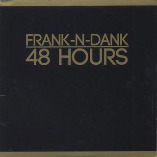 Frank-N-Dank / 48 Hours