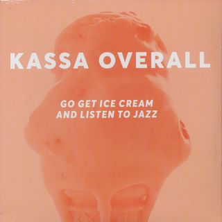 Kassa Overall / Go Get Ice Cream And Listen To Jazz front