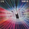 L.T.D. / Shine On