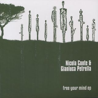 Nicola Conte & Gianluca Petrella / Free Your Mind EP