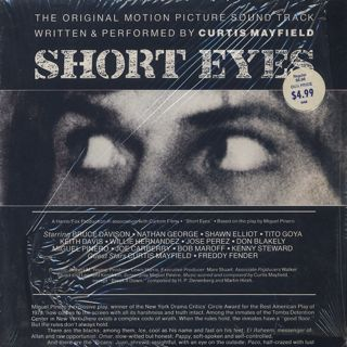 O.S.T.(Curtis Mayfield) / Short Eyes