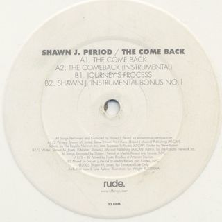 Shawn J Period / The Come Back