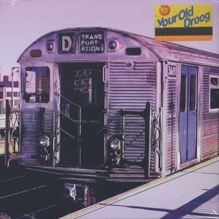 Your Old Droog / Transportation
