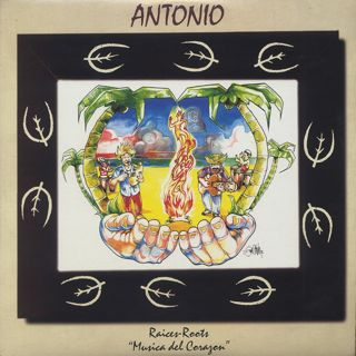Antonio / Raices-Roots