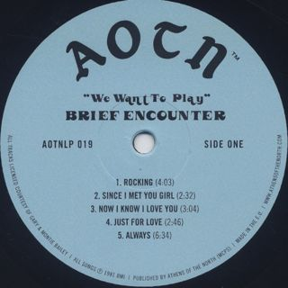 Brief Encounter / We Want To Play label