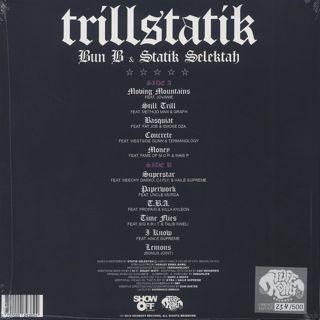 Bun B & Statik Selektah / Trillstatik back