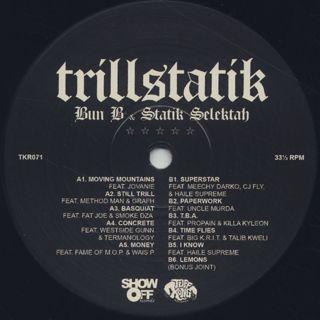 Bun B & Statik Selektah / Trillstatik label