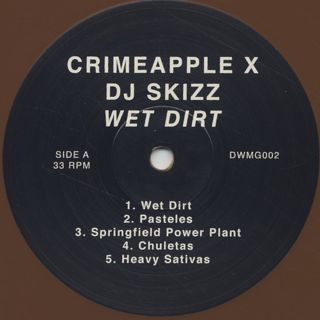 Crimeapple x DJ Skizz / Wet Dirt label
