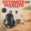 Dytomite Starlite Band Of Ghana / S.T.