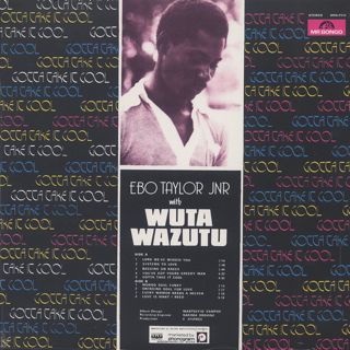 Ebo Taylor Jnr with Wuta Wazutu / Gotta Take It Cool back
