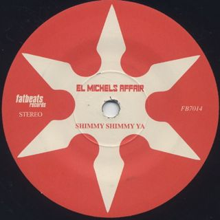 El Michels Affair / Shimmy Shimmy Ya