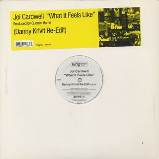 Joi Cardwell / What It Feels Like (Danny Krivit Re-Edit)