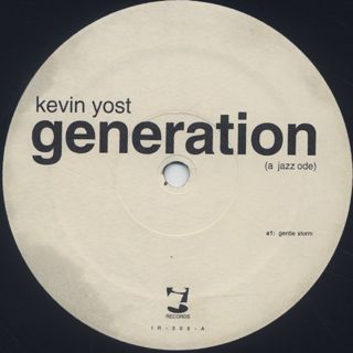 Kevin Yost / Generation (A Jazz Ode) back