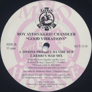 Roy Ayers/Kerri Chandler - Good Vibrations label