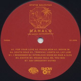 Statik Selektah / Mahalo (The Hawaii Instrumentals) label