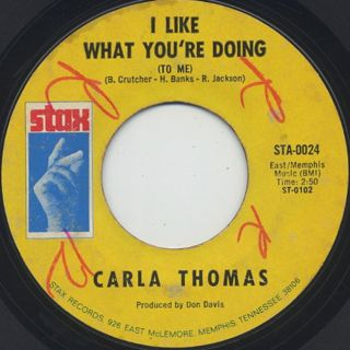 Carla Thomas / I Like What You're Doing (To Me)