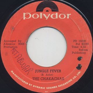 Chakachas / Jungle Fever c/w Cha Ka Cha