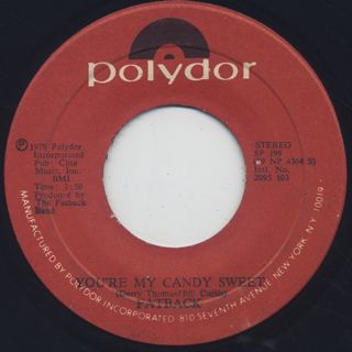 Fatback / You're My Candy Sweet c/w King Tim III (Personality Jock) back