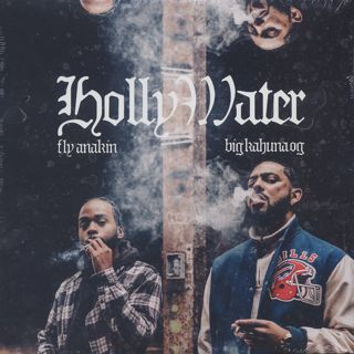 Fly Anakin & Big Kahuna OG / Holly Water