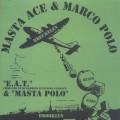 Masta Ace & Marco Polo / E.A.T.-1