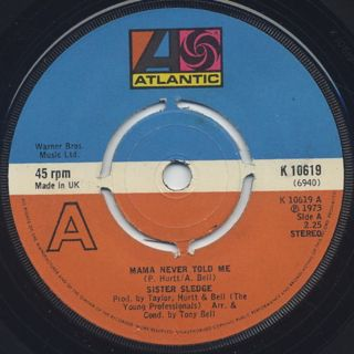 Sister Sledge / Mama Never Told Me