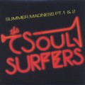 Soul Surfers / Summer Madness Pt.1 & 2