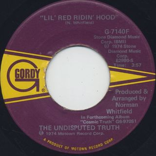 Undisputed Truth / Lil' Red Riding Hood