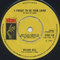William Bell / I Forgot To Be Your Lover c/w Bring The Curtain Down-1