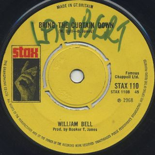 William Bell / I Forgot To Be Your Lover c/w Bring The Curtain Down back