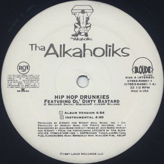 Alkaholiks Featuring Ol' Dirty Bastard / Hip Hop Drunkies label