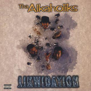 Alkaholiks / Likwidation