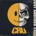 Cru / Just Another Case