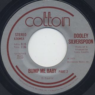 Dooley Silverspoon / Bump Me Baby (Part 1) c/w Bump Me Baby (Part 2) back