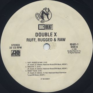 Double X / Ruff, Rugged & Raw label